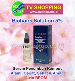 Biohair Solution 5% Serum Penumbuh Rambut Alami Asli Ez Shop Tv Shopping Asia Pacific Izin BPOM Indonesia